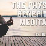 Physical Benefits of Meditation