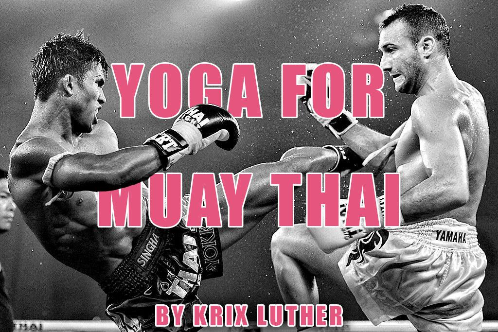 Benefits of Yoga for Muay Thai